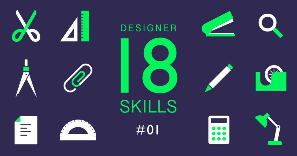 DESIGNER 18 SKILLS