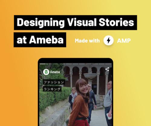 Designing Visual Stories at Ameba