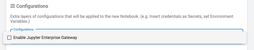 PodDefaultを作っておくと、Notebookサーバー作成画面のConfigurationsから選択できるようになります